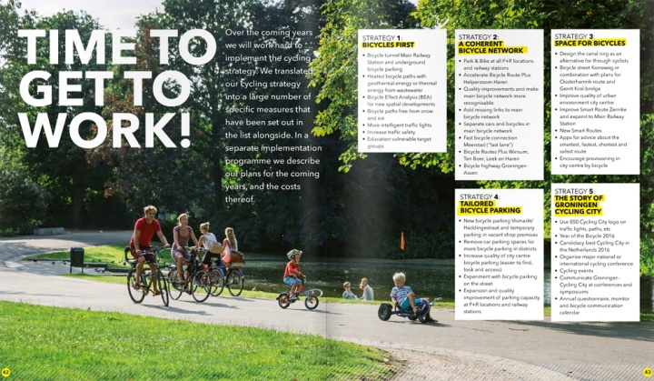 """""""Time to get to work"""", from the Cycling Strategy of the city of Groningen for 2015-2025. I couldn't agree more."""